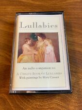 Lullabies Cassette Tape Audio Companion To A Childs Book Of Lullabies....I