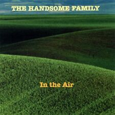 THE HANDSOME FAMILY - IN THE AIR  CD NEUF