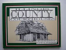 Illinois County Courthouses (The Badger collection) Paperback David Alan Badger