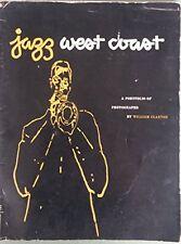 Jazz west coast : a portfolio of photographs. [Paperback] [Jan 01, 1955] Claxton