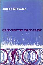 "JAMES NICHOLAS - ""OLWYNION"" - WELSH LANGUAGE POEMS - 1st EDITION HB/DW (1967)"