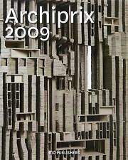 Archiprix 2009: The Best Dutch Graduation Projects, , Very Good Book