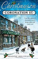 Christmas on Coronation Street: The perfect Christmas read (Coronation Street ,