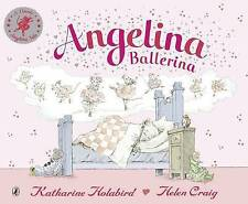 Angelina Ballerina by Katharine Holabird (Paperback, 2001)