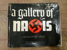 1st Edition A Gallery of Nazis Edited by Morris Cargill HC/w DJ Book 1978