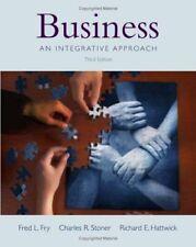 Business : An Integrative Approach by Fred L. Fry, Richard E. Hattwick