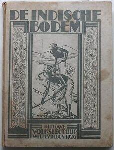 1926 INDONESIA illustrated book*De indische bodem