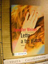 LIBRO - LETTO A TRE PIAZZE - J. WEINER - 1° ED. PIEMME 2009 - COME NUOVO
