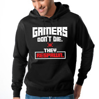 GAMERS DON'T DIE THEY RESPAWN Gamer Admin Spaß Kapuzenpullover Hoodie Sweatshirt