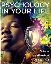 Psychology In Your Life (Grison, Heatherton, Gazzaniga) Text Book paperback
