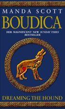 Dreaming The Hound (Boudica 3),M C Scott, Manda Scott