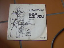 """7"""" NUOVA EQUIPE 84 4 MARZO 1943 PADRE E FIGLIO EX/VG+"""
