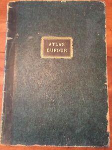ATLAS DUFOUR UNIVERSELPHYSIQUE, HISTORIQUE ET POLITIQUEDEGEOGRAPHIE ANCIENNE