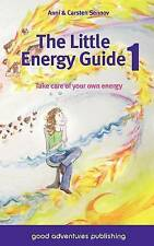 NEW The Little Energy Guide 1: Take Care of Your Own Energy by Anni Sennov