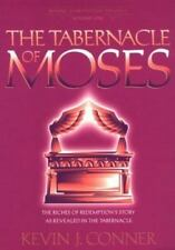 THE TABERNACLE OF MOSES - CONNER, KEVIN J. - NEW PAPERBACK BOOK