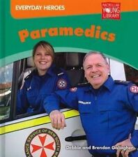 Paramedics by Debbie Gallagher, Brendan Gallagher (Hardback, 2012)