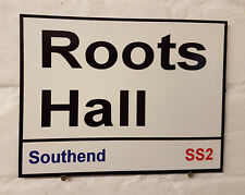 Southend Utd fc Roots Hall Street Sign Metal Aluminium football ground stadium