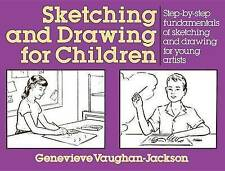 Sketching and Drawing for Children (Perigee)-ExLibrary