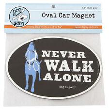 Dog Is Good car magnet - NEVER WALK ALONE - #DIG-GMA-003