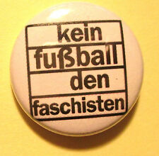 Nessun calcio i fascisti Button/badge ST. Pauli Sankt Pauli Punk Antifa PIN