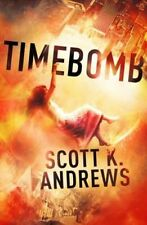 """VERY GOOD"" TimeBomb: The TimeBomb Trilogy: Book 1, Andrews, Scott K., Book"