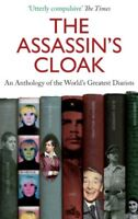 The Assassin's Cloak: An Anthology of the World's Greatest Diarists By Irene Ta