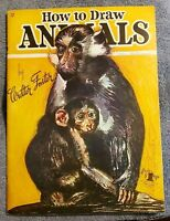 How to Draw ANIMALS by Walter Foster  #12 42 pages cat, monkey, bear, puppy...