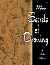 MORE SECRETS OF DRAWING! How-To DIY Figure Drawing Art Book by Mike Hoffman