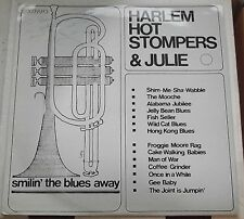 Harlem Hot STOMPERS & JULIE LE souriant 'the Blues Away 1981 Harlem A1 B1 Excellent
