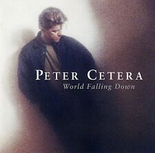 PETER CETERA : WORLD FALLING DOWN / CD - NEU