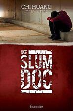 Der Slumdoc von Chi Huang und Irwin Tang (2013, Gebundene Ausgabe)