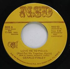 Rare Country Nm! 45 Gerald Finley - Love Me To Pieces / Ole Wayon'S Still Alive