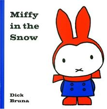 Miffy in the Snow (Miffy and Friends)