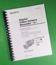 LASER PRINTED Sony DCR VX2100 Video Camera 176 Page Owners Manual Guide