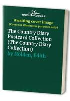 The Country Diary Postcard Collection (The Countr... by Holden, Edith 0863504167