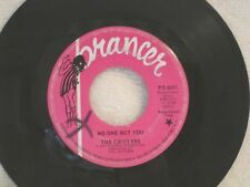 RARE 1967 GARAGE-PSYCH THE CRITTERS NO ONE BUT YOU PRANCER 6001 DJ COPY! VG++!