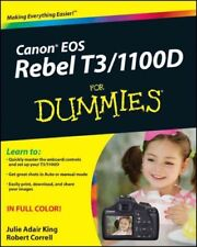 Canon EOS Rebel T3 / 1100D For Dummies, Paperback by King, Julie Adair, ISBN ...