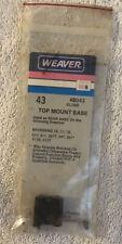 Weaver 43 Top Mount Scope Base Browning Rear Base 10, 11, 12 Etc. Nos