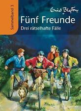 Fünf Freunde - Drei rätselhafte Fälle von Enid Blyton (2010, Gebundene Ausgabe)