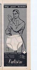 PUBLICITE ADVERTISING 015 1956 VALISERE slip pour homme 1