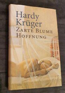 *Zarte Blume Hoffnung* von HARDY KRÜGER - SIGNIERT -