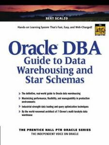 Oracle DBA Guide to Data Warehousing and Star Schemas (Prentice Hall PTR Oracl,