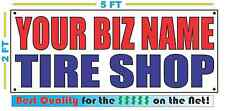 CUSTOM NAME TIRE SHOP 2x5 Banner Sign NEW