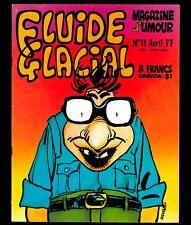 FLUIDE GLACIAL N° 11 (année 1977) GOTLIB GOOSSENS SOLÉ ALEXIS CABANES BINET LOUP
