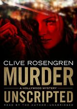 Murder Unscripted: A Hollywood Mystery (Hollywood Mysteries, Book 1)by Clive Ro