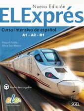 ELExprés - Nueva edición. Libro del alumno ~ Raquel Pinilla ~  9783190345007