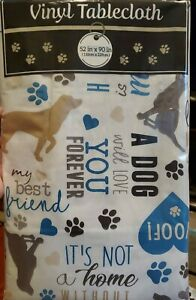 Woof!  My Best Friend DOG Vinyl Flannel Back Tablecloth - Many SIzes!!