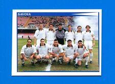 CALCIATORI PANINI 1998-99 Figurina-Sticker n. 672 - SAVOIA SQUADRA -New