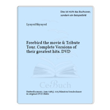 Lynyrd Skynyrd: Freebird the movie & Tribute Tour. Complete Versions of ...