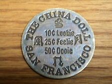 THE CHINA DOLL WHORE HOUSE TOKEN***SAN FRANCISCO***GOOD FOR ALL NIGHT